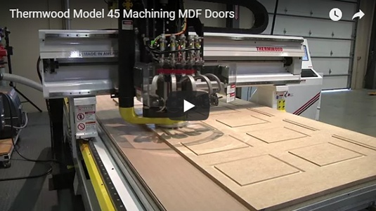 Thermwood Model 45 Machining MDF Doors
